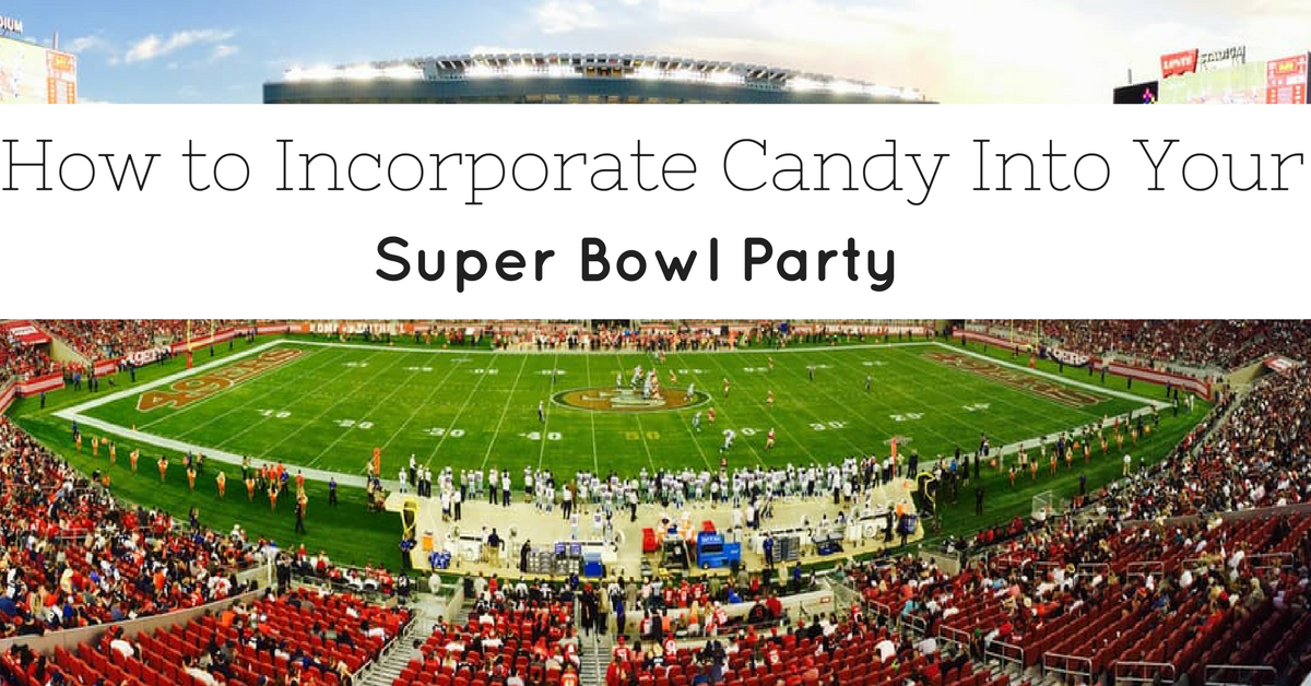 How to add candy to your super bowl party